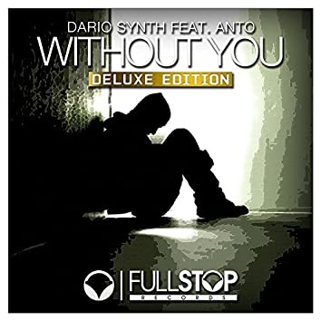 Without You (Deluxe Edition)
