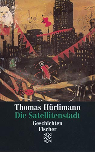Die Satellitenstadt: Geschichten