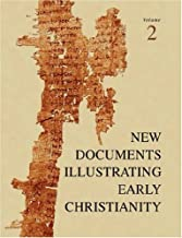 New Documents Illustrating Early Christianity, 2: A Review of Greek Inscriptions and Papyri Published in 1977