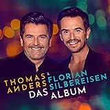 Songtexte von Thomas Anders & Florian Silbereisen - Das Album
