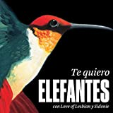 Te quiero (feat. Love of Lesbian y Sidonie)