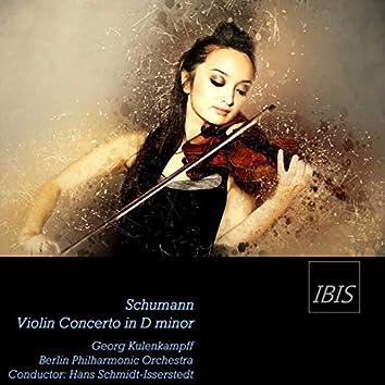 Schumann: Violin Concerto in D Minor, WoO 23 (Opus Post.)