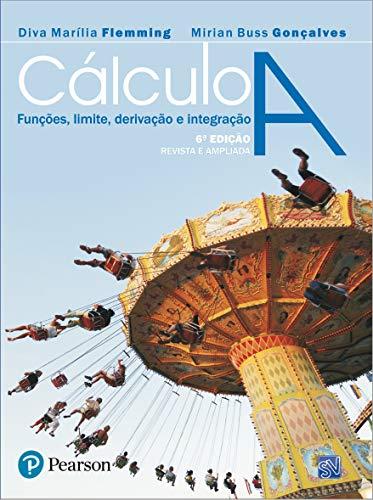 Cálculo A: Funções, Limite, Derivação e Integração