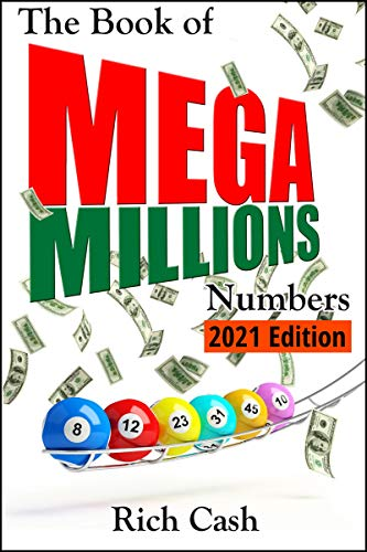 The Book of Mega Millions Numbers - 2021 Edition (English Edition)
