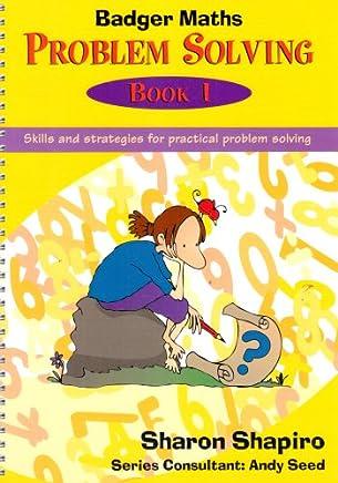 Badger Maths Problem Solving: Skills and Strategies for Practical Problem Solving