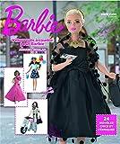 Vêtements à coudre pour Barbie: 24 modèles chics et féeriques