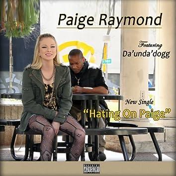 Hating on Paige (feat. Da' Unda' Dogg)