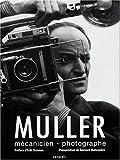 Muller, mécanicien-photographe