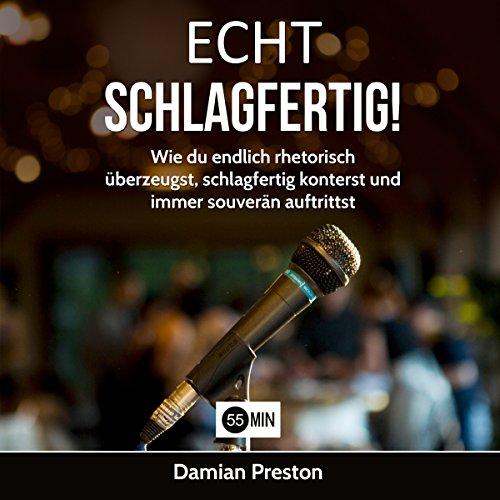 Echt Schlagfertig! [Real Comebacks!] audiobook cover art