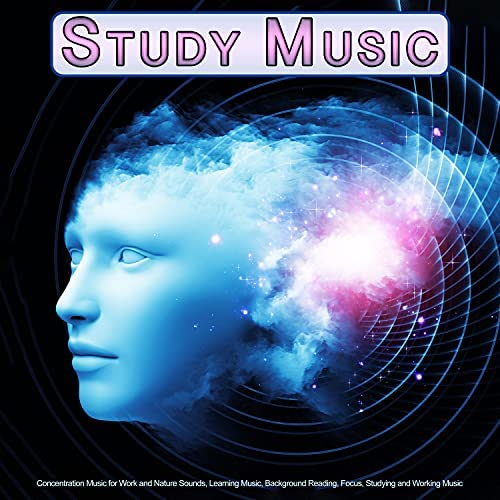 Studying Music, Study Music For Concentration & Study Music & Sounds