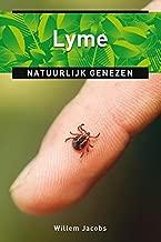 Lyme: natuurlijk genezen (Ankertjes Book 349)