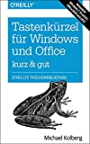 Tastenkürzel für Windows & Office - kurz & gut: Zu