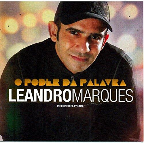 LEANDRO MARQUES - O PODER DA PALAVRA