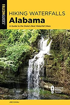 Hiking Waterfalls Alabama: A Guide To The State's Best Waterfall Hikes