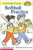 Softball Practice (Hello Reader! Level 1)