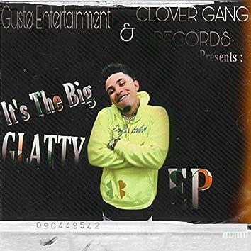 It's the Big Glatty