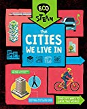 The Cities We Live in