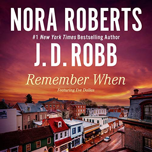 Remember When (includes 'Big Jack': In Death, Book 17.5) cover art