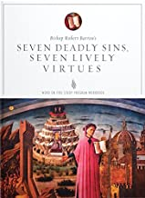 Seven Deadly Sins, Seven Lively Virtues Study Guide