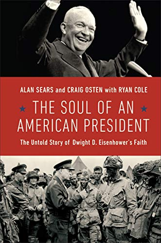 The Soul of an American President: The Untold Story of Dwight D....