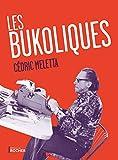 Les Bukoliques - Variations sur Bukowski