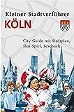 Stadtverführer / Kleiner Stadtverführer Köln: City-Guide mit Stadtplan, Skat-Spiel, Lesebuch
