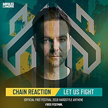 Let Us Fight (Official Free Festival 2018 Hardstyle Anthem)