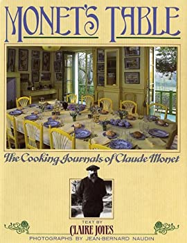 Hardcover Monet's Table: The Cooking Journals of Claude Monet Book