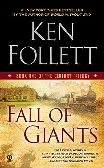 Fall of Giants (The Century Trilogy, Book 1) by [Ken Follett]