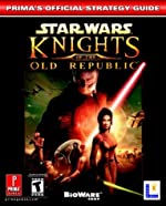 Star Wars Knights of the Old Republic - Prima's Official Strategy Guide de Prima Temp Authors