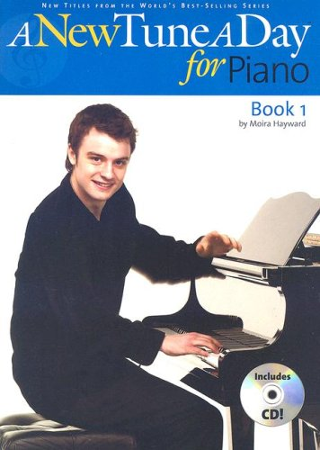 A New Tune a Day for Piano: Book 1