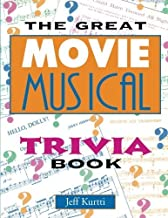 The Great Movie Musical Trivia Book (Applause Books)