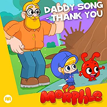 Daddy Song - Thank You