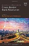 Research Handbook on Cross-Border Bank Resolution (Research Handbooks in Financial Law)