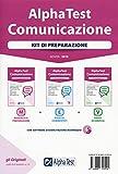 Alpha Test. Comunicazione. Kit di preparazione. Nuova ediz. Con software di simulazione