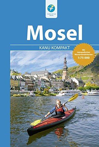 Kanu Kompakt Mosel - mit topografischen Wasserwanderkarten