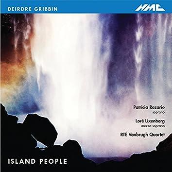 Deidre Gribbin: Island People