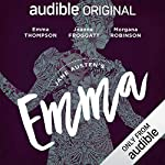 Emma     An Audible Original Drama              By:                                                                                                                                 Jane Austen,                                                                                        Anna Lea - adaptation                               Narrated by:                                                                                                                                 Emma Thompson,                                                                                        Joanne Froggatt,                                                                                        Isabella Inchbald,                   and others                 Length: 8 hrs and 21 mins     457 ratings     Overall 4.6