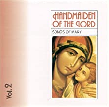 Handmaiden of the Lord: Vol. 2 (Songs of Mary) - CD