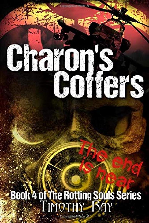 表向き蚊ソーセージCharon's Coffers (the Rotting Souls Series)