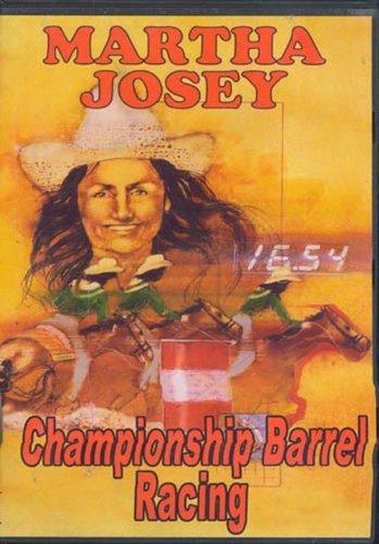 Championship Barrel Racing with Martha Josey DVD