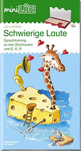 miniLÜK-Übungshefte: miniLÜK: Kindergarten/Vorschule: Schwierige Laute: Schwierige Laute: Früherkennung und Sprachtraining zu den Zischlauten, G, K ... 4 Jahren (miniLÜK-Übungshefte: Kindergarten)
