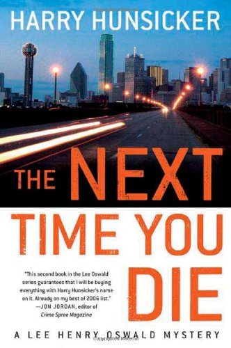 Download The Next Time You Die (Lee Henry Oswald Mysteries) 0312348509