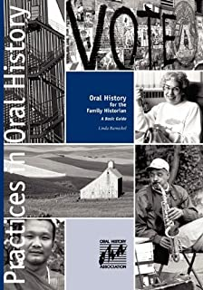 Oral History for the Family Historian: A Basic Guide