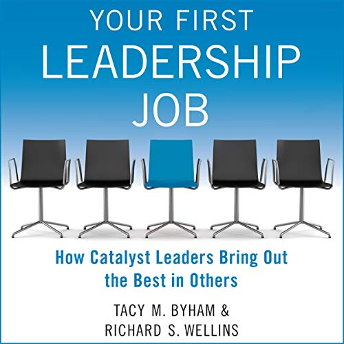 Your First Leadership Job     How Catalyst Leaders Bring out the Best in Others              Auteur(s):                                                                                                                                 Tacy M. Byham,                                                                                        Richard S. Wellins                               Narrateur(s):                                                                                                                                 Kitty Hendrix                      Durée: 8 h et 24 min     Pas de évaluations     Au global 0,0