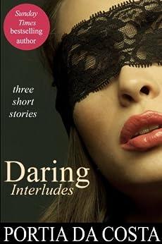 Daring Interludes by [Portia Da Costa]