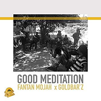 Good Meditation