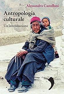 Antropologia culturale. Un'introduzione