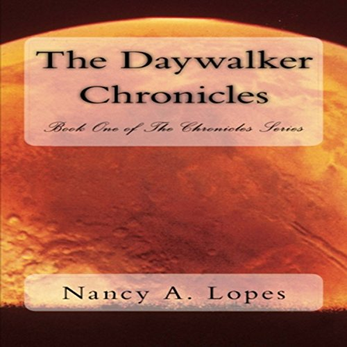 The Daywalker Chronicles audiobook cover art
