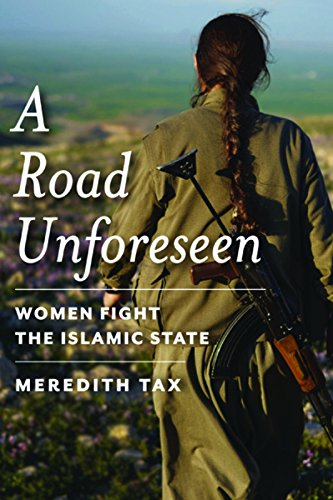 Image of A Road Unforeseen: Women Fight the Islamic State